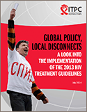 Global Policy, Local Disconnects: A Look Into the Implementation of the 2013 HIV Treatment Guidelines cover
